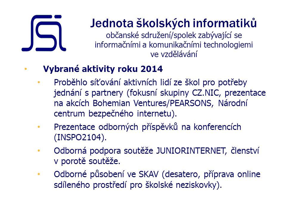 Vybrané aktivity roku 2014 Proběhlo síťování aktivních lidí ze škol pro potřeby jednání s partnery (fokusní skupiny CZ.NIC, prezentace na akcích Bohemian Ventures/PEARSONS, Národní centrum bezpečného internetu).