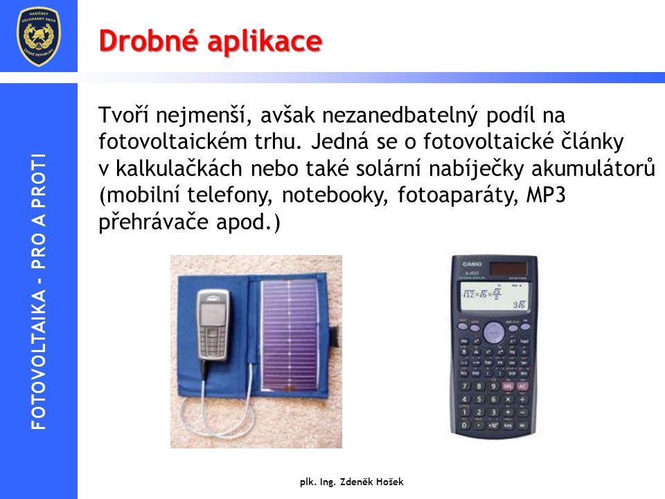 Drobné aplikace Tvoří nejmenší, avšak nezanedbatelný podíl na fotovoltaickém trhu. Jedná se o fotovoltaické články v kalkulačkách nebo také solární na
