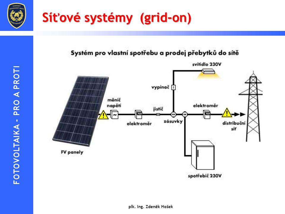 Síťové systémy (grid-on) Jsou nejvíce uplatňovány v oblastech s hustou sítí elektrických rozvodů. Jedná se o solární systémy připojené na rozvodnou sí