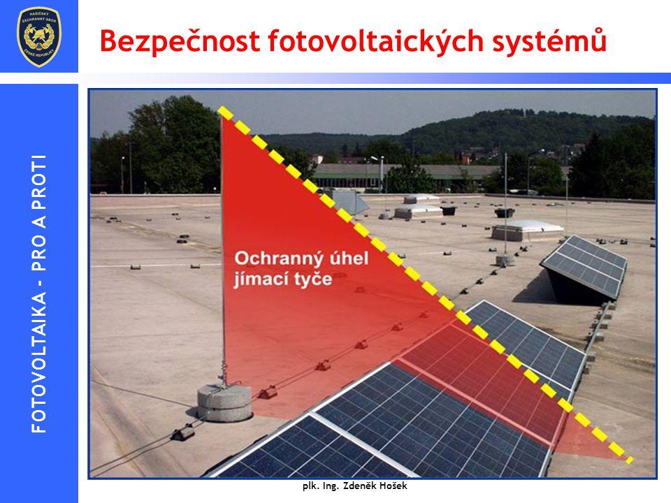 Bezpečnost fotovoltaických systémů  Fotovoltaické zařízení (PV) na straně DC musí být považováno za činné vždy, i když je odpojeno od strany AC  Pro