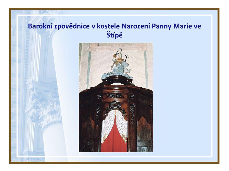 Barokní zpovědnice v kostele Narození Panny Marie ve Štípě