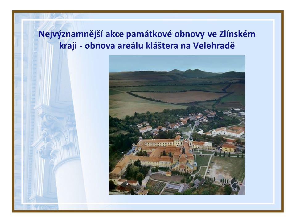 Nejvýznamnější akce památkové obnovy ve Zlínském kraji - obnova areálu kláštera na Velehradě