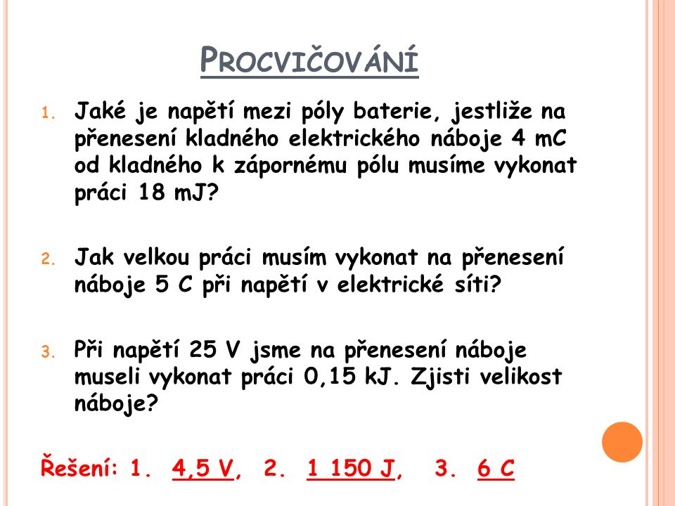 P ROCVIČOVÁNÍ 1.