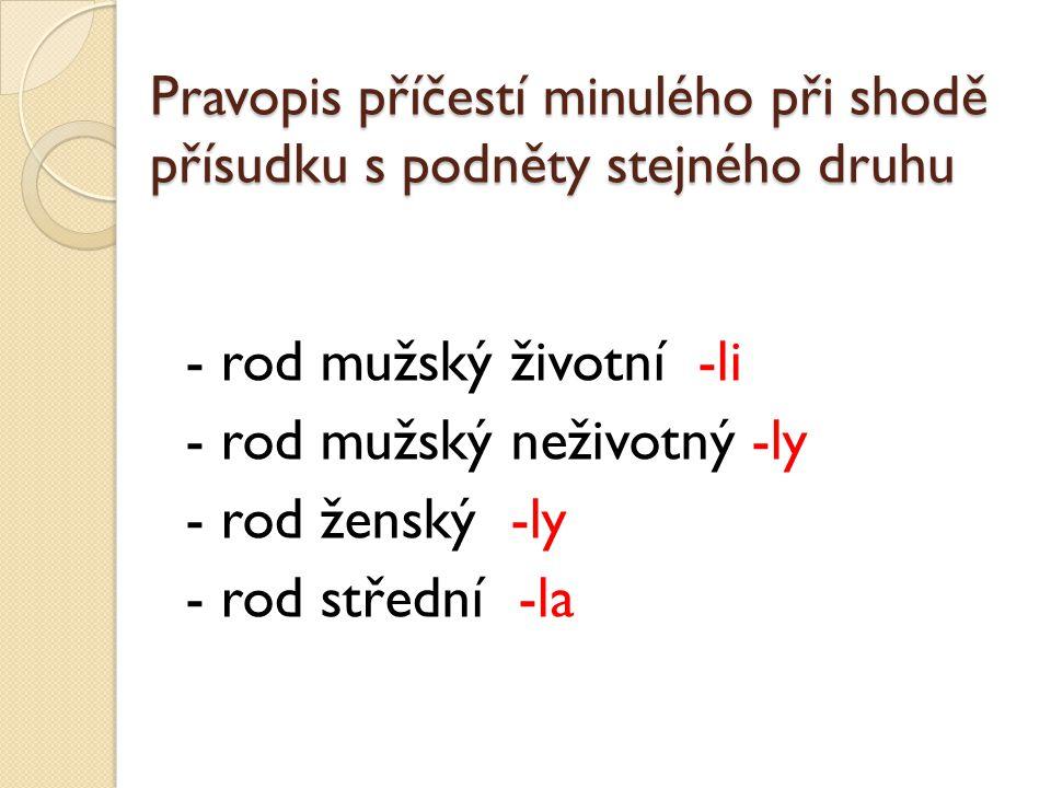 Doplňte správné koncovky Na louce poletoval_ čmeláci a motýli.