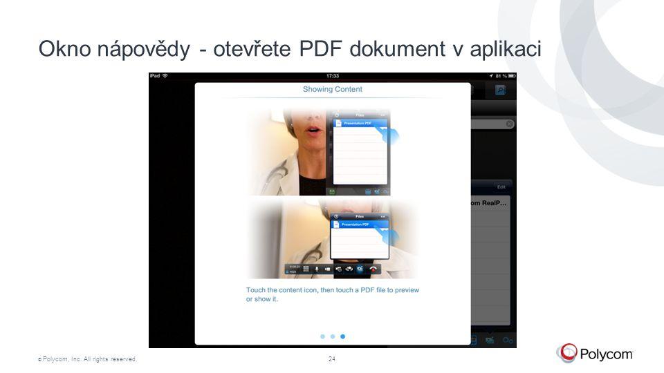 © Polycom, Inc. All rights reserved.24 Okno nápovědy - otevřete PDF dokument v aplikaci