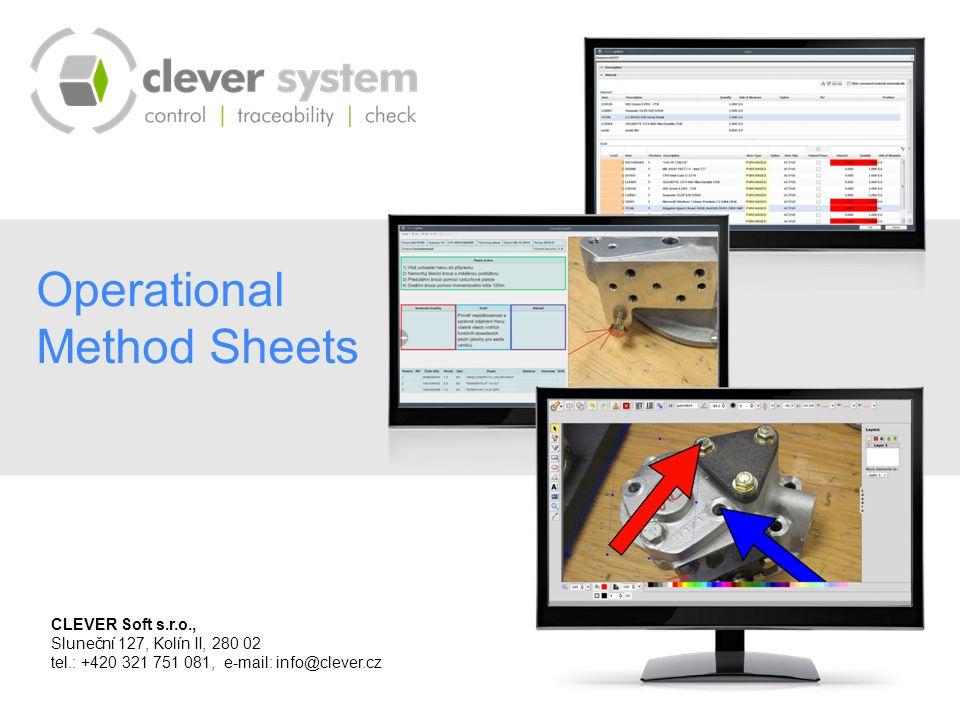 Operational Method Sheets CLEVER Soft s.r.o., Sluneční 127, Kolín II, 280 02 tel.: +420 321 751 081, e-mail: info@clever.cz