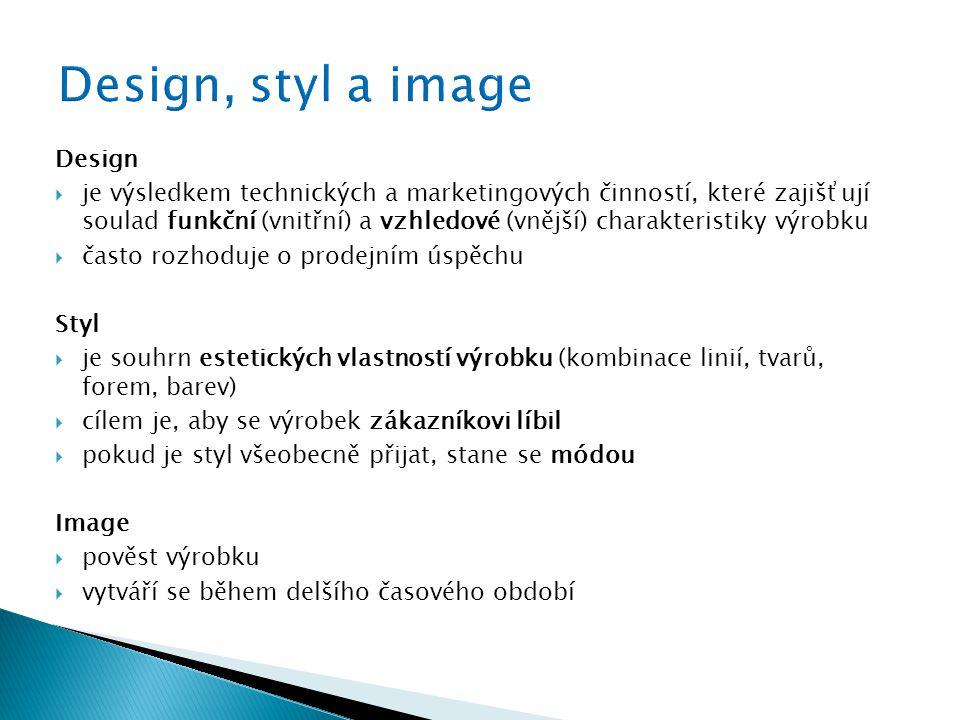 Design  je výsledkem technických a marketingových činností, které zajišťují soulad funkční (vnitřní) a vzhledové (vnější) charakteristiky výrobku  č