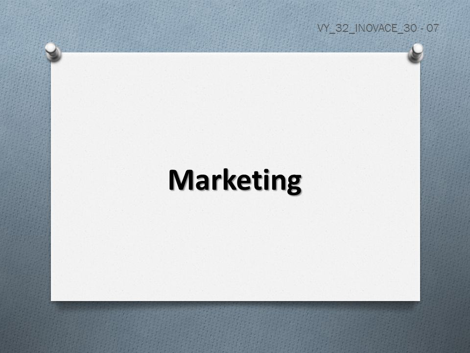 Marketing VY_32_INOVACE_