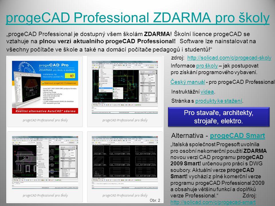 "progeCAD Professional ZDARMA pro školy ""progeCAD Professional je dostupný všem školám ZDARMA."