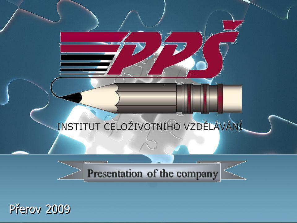Přerov 2009 Presentation of the company