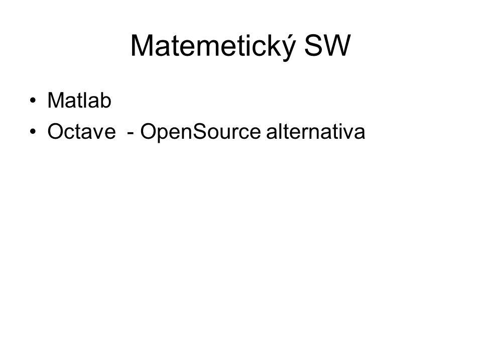 Matemetický SW Matlab Octave - OpenSource alternativa