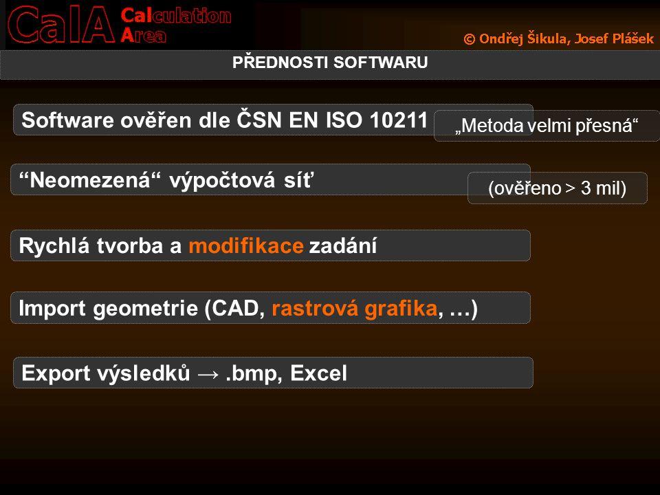 """PŘEDNOSTI SOFTWARU Software ověřen dle ČSN EN ISO 10211 """"Neomezená"""" výpočtová síť (ověřeno > 3 mil) Rychlá tvorba a modifikace zadání Import geometrie"""