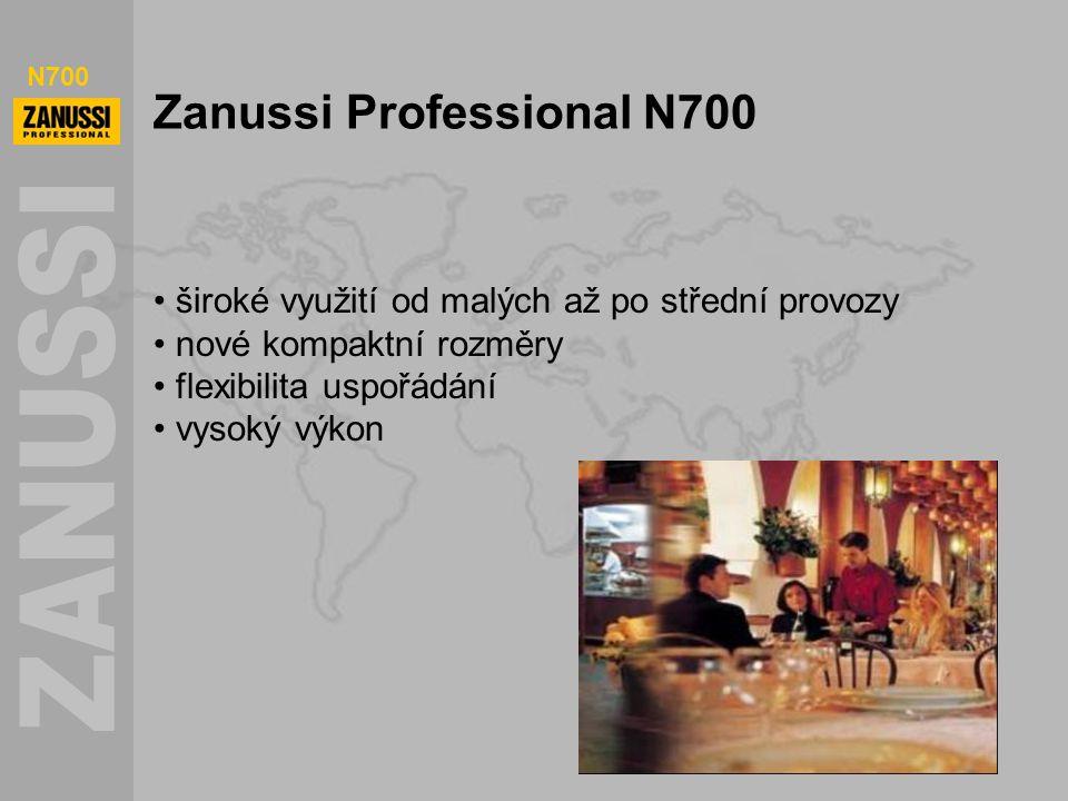 N700 Zanussi Professional N700 široké využití od malých až po střední provozy nové kompaktní rozměry flexibilita uspořádání vysoký výkon