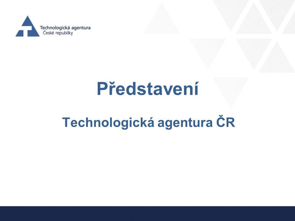 Představení Technologická agentura ČR