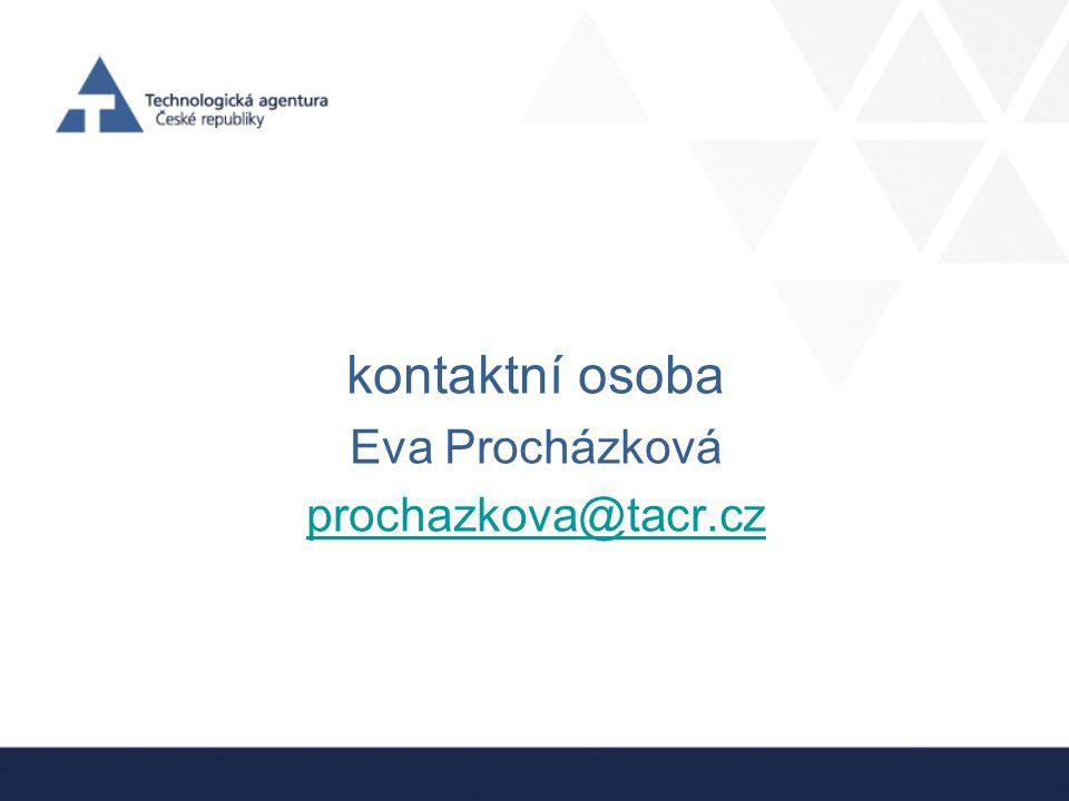 kontaktní osoba Eva Procházková prochazkova@tacr.cz