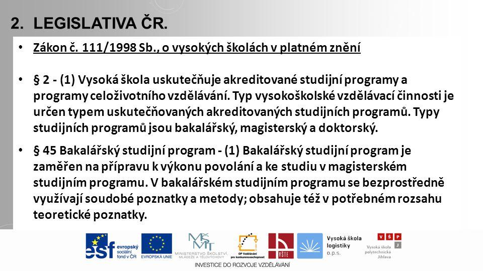 2. LEGISLATIVA ČR. Zákon č.