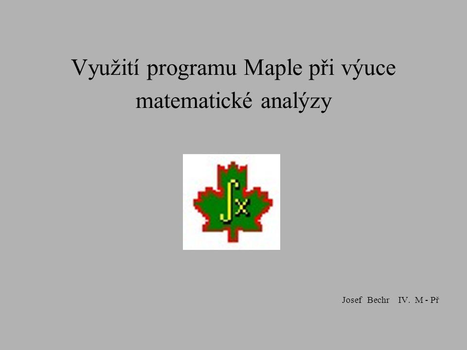 Vytypovat témata z látky matematické analýzy probírané na Pdf UP Demonstrovat vybraná témata v programu Maple na přednášce nebo ve cvičeních Práce bude obsahovat přípravu výuky i s přidáním potřebných příkazů v programu Maple Využití programu jako pracovního nástroje pro řešení Zdroje informací o programu Maple Cílem diplomové práce