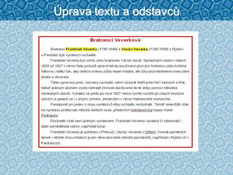 Úprava textu a odstavců