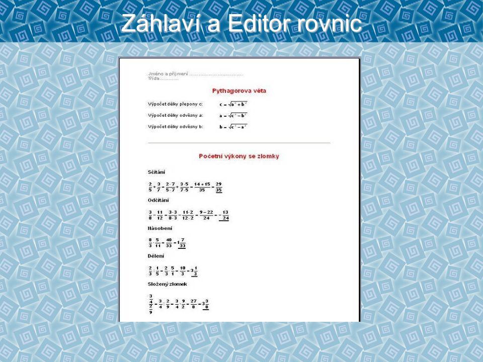 Záhlaví a Editor rovnic