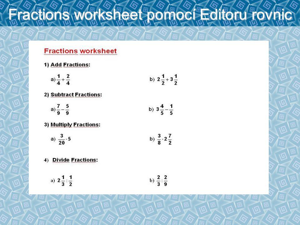Fractions worksheet pomocí Editoru rovnic