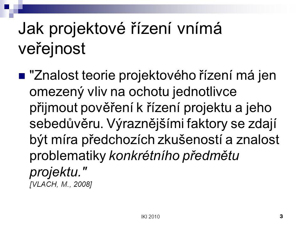 IKI 20103 Jak projektové řízení vnímá veřejnost