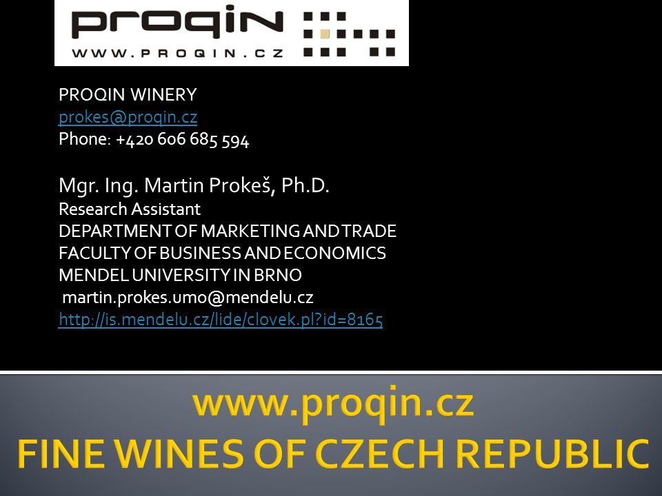 PROQIN WINERY Phone: Mgr.