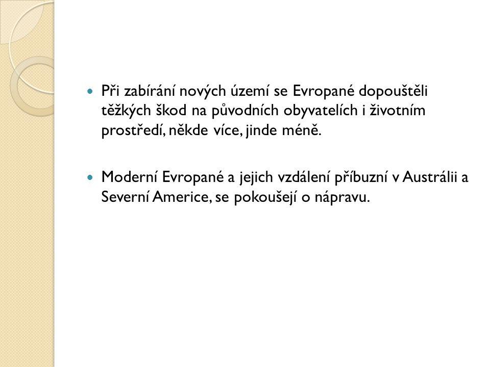 Po většinu své historie byly evropské národy ve vzájemném válečném konfliktu.