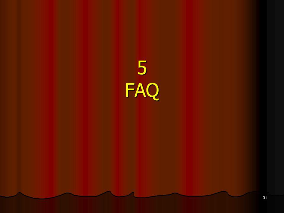 31 5 FAQ