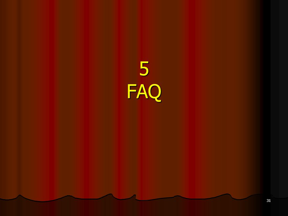 31 5 FAQ