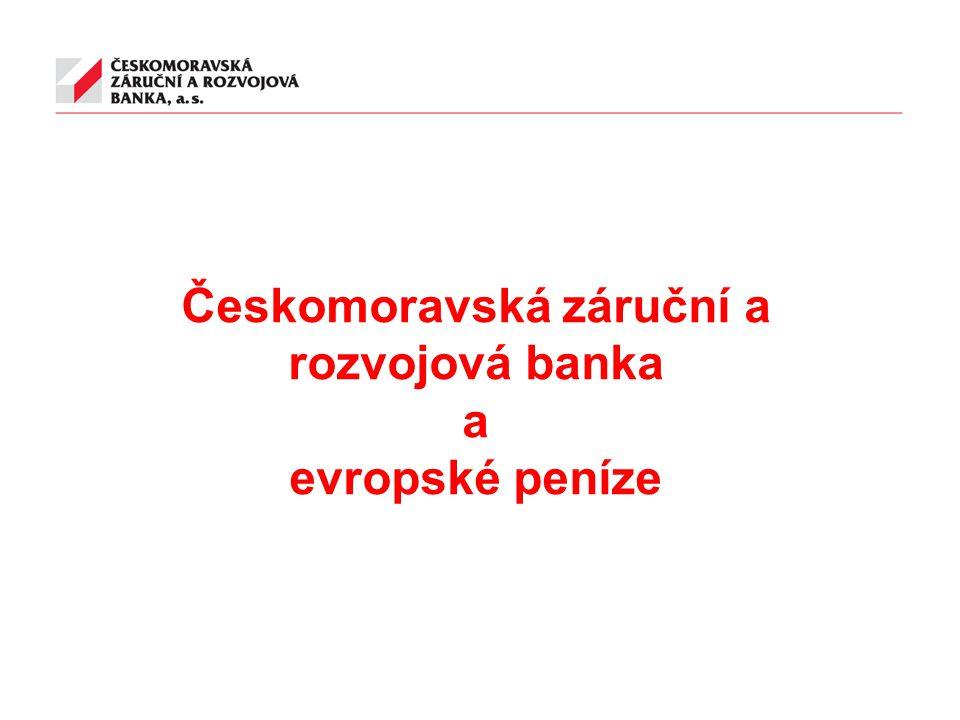 Českomoravská záruční a rozvojová banka a evropské peníze