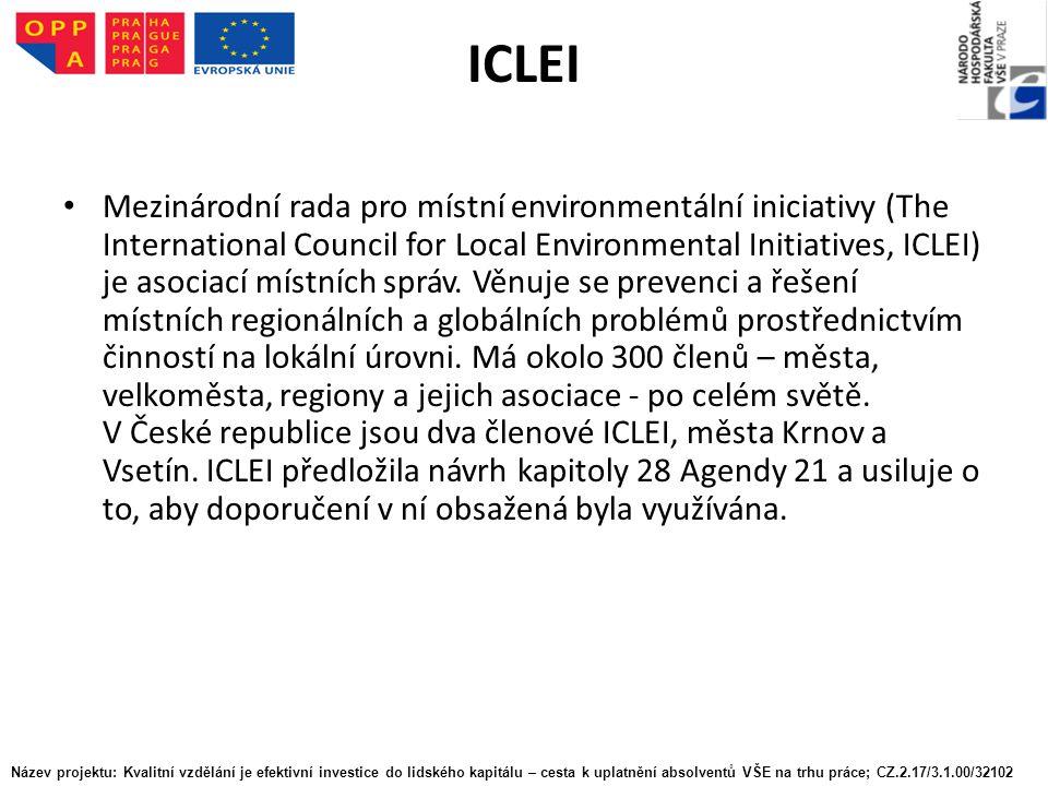 ICLEI Mezinárodní rada pro místní environmentální iniciativy (The International Council for Local Environmental Initiatives, ICLEI) je asociací místních správ.
