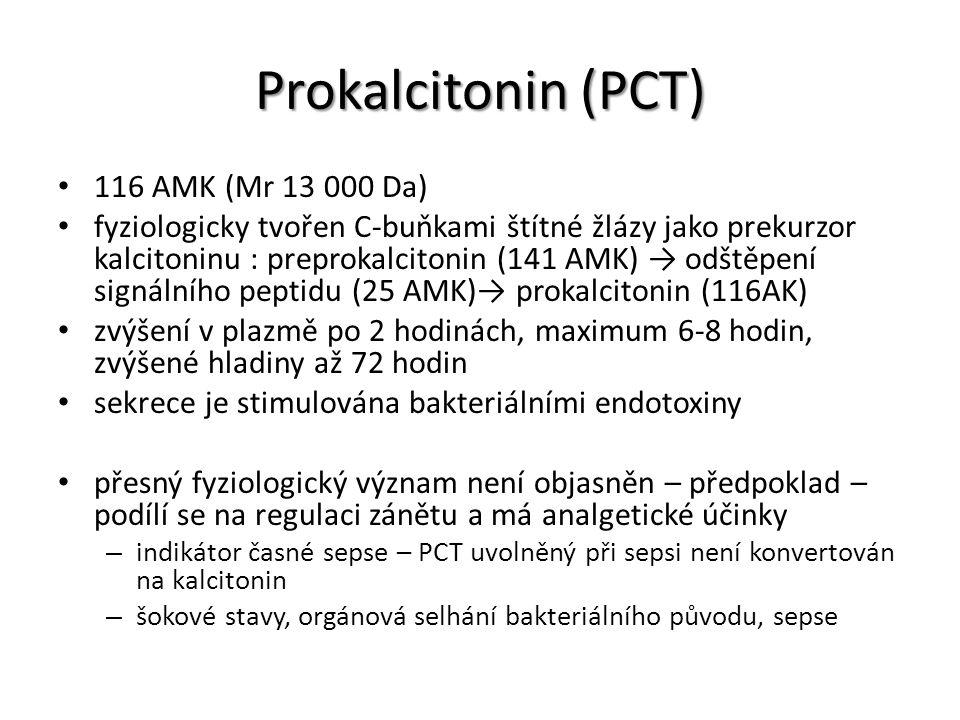 Prokalcitonin (PCT) 116 AMK (Mr 13 000 Da) fyziologicky tvořen C-buňkami štítné žlázy jako prekurzor kalcitoninu : preprokalcitonin (141 AMK) → odštěp
