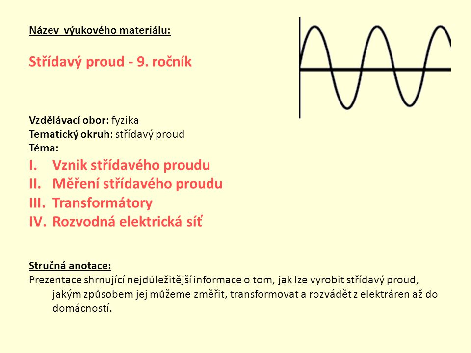 Název výukového materiálu: Střídavý proud - 9.