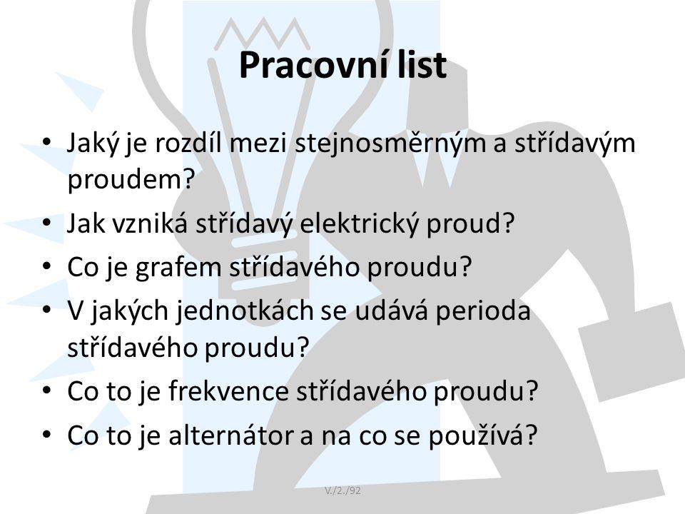 Pracovní list Jaký je rozdíl mezi stejnosměrným a střídavým proudem.