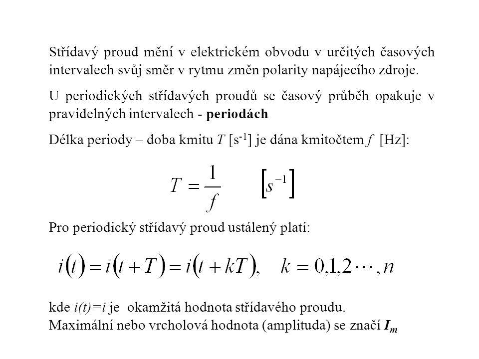 Nejvýznamnější z periodických střídavých proudů je proud harmonický (sinusový): Veličina  se nazývá kruhová frekvence (úhlový kmitočet): 0  i i  t ImIm t t  /2  T = 2  ImIm Obr.1.