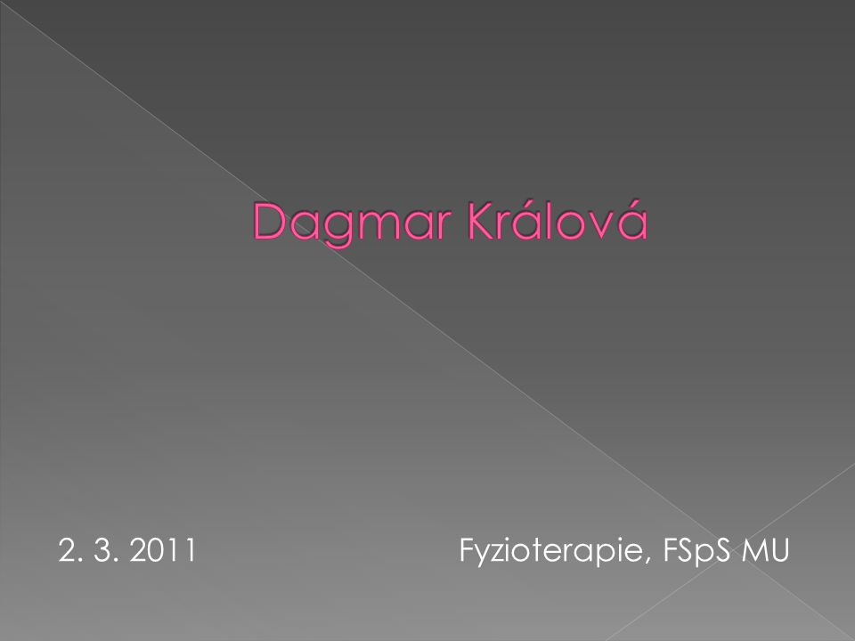 2. 3. 2011 Fyzioterapie, FSpS MU