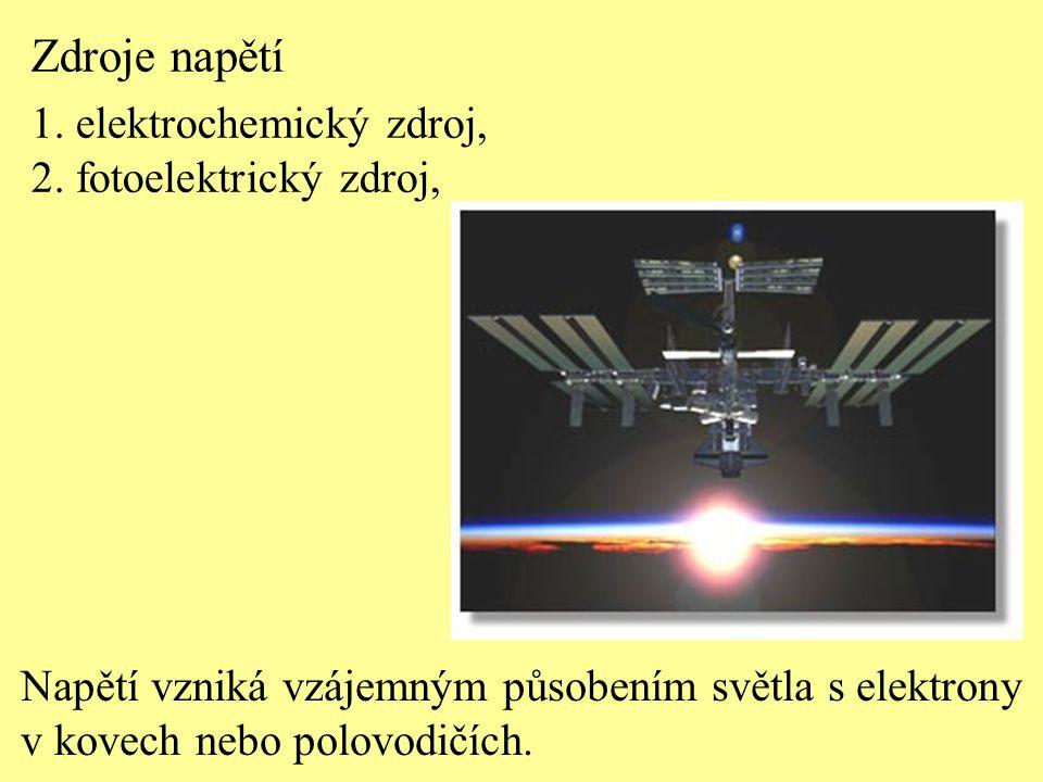 Napětí vzniká vzájemným působením světla s elektrony v kovech nebo polovodičích. Zdroje napětí 1. elektrochemický zdroj, 2. fotoelektrický zdroj,