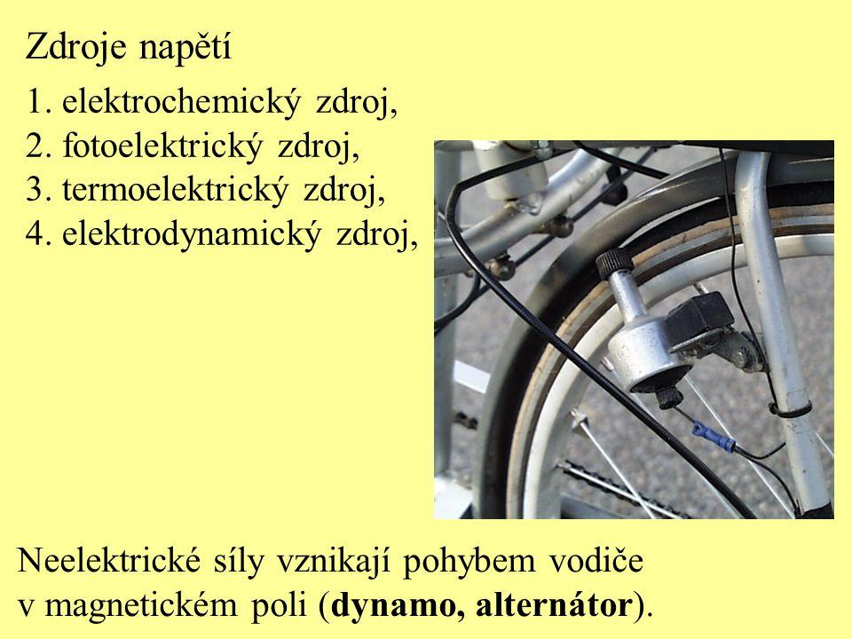 Neelektrické síly vznikají pohybem vodiče v magnetickém poli (dynamo, alternátor). Zdroje napětí 1. elektrochemický zdroj, 2. fotoelektrický zdroj, 3.