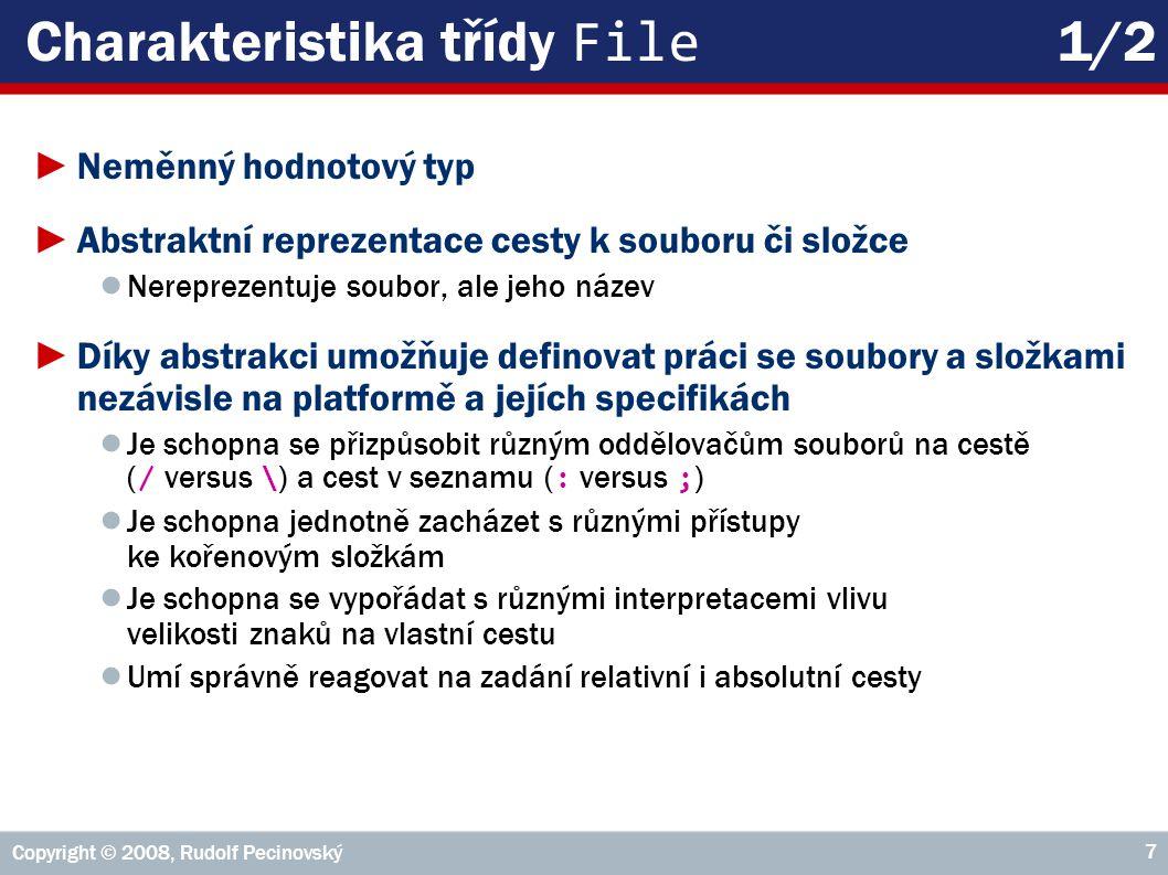 Copyright © 2008, Rudolf Pecinovský 58 Příklad: kopírujSoubor(File, File) 1/2 private void kopírujSoubor( File input, File output ) { println( out, Kopíruju soubor: + input + \n na soubor: + output ); InputStream is = null; try { is = new BufferedInputStream( new FileInputStream( input ) ); }catch( IOException e ) { problém( e, Nepodařilo se otevřít vstupní soubor + \n + input ); }//try reader OutputStream os = null; try { os = new BufferedOutputStream( new FileOutputStream( output ) ); }catch( IOException e ) { problém( e, Nepodařilo se otevřít výstupní soubor + output ); }//try writer //...
