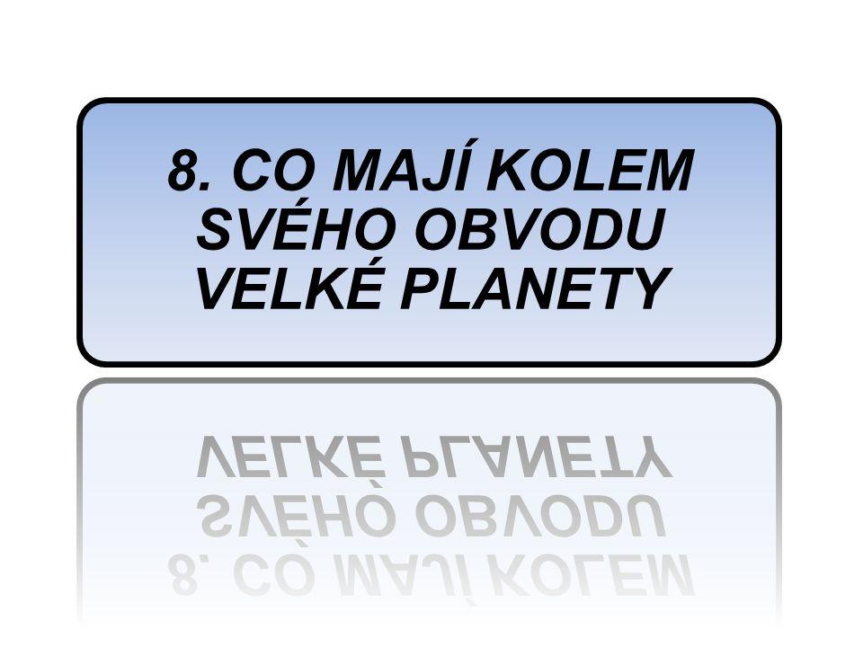 7. PROSTOR GALAXIE, KDE SE NACHÁZÍ PLANETA ZEMĚ