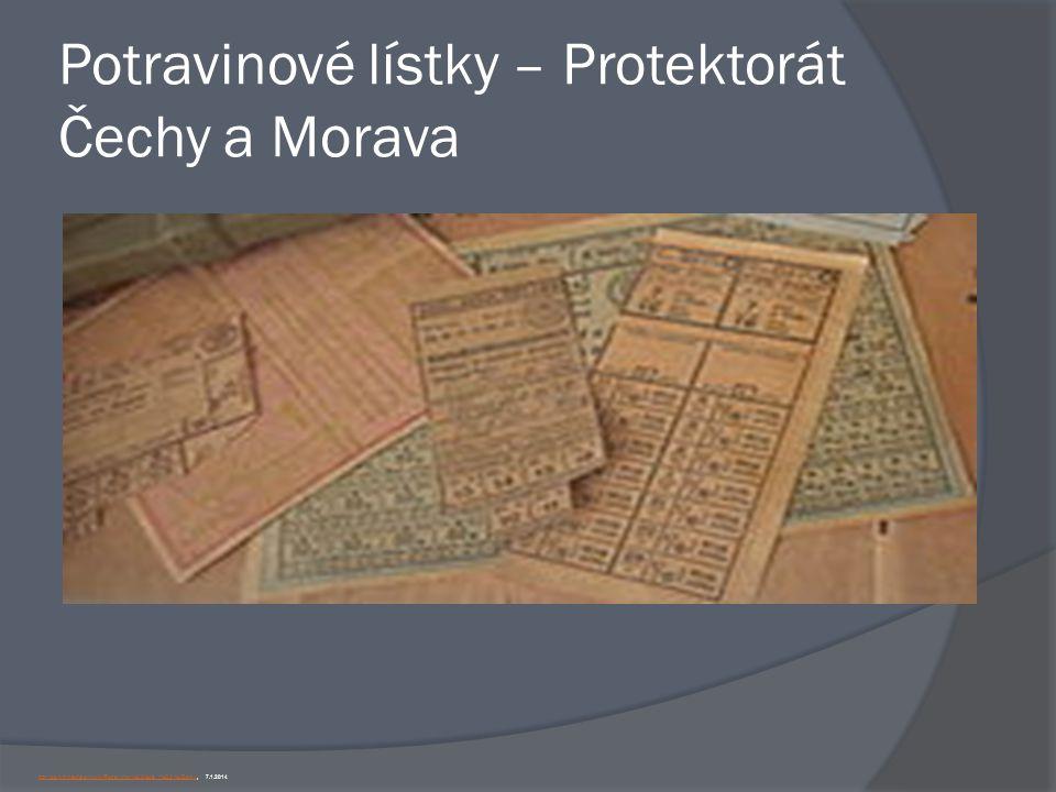 Potravinové lístky – Protektorát Čechy a Morava http://cs.wikipedia.org/wiki/Potravinov%C3%A9_l%C3%ADstkyhttp://cs.wikipedia.org/wiki/Potravinov%C3%A9