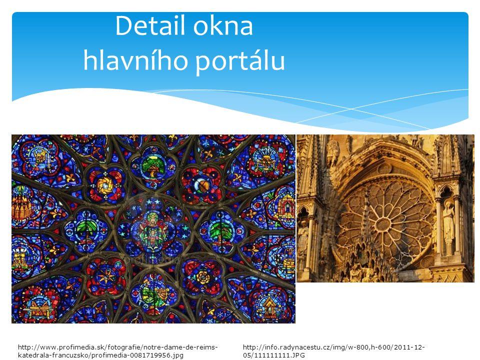 Detail okna hlavního portálu http://www.profimedia.sk/fotografie/notre-dame-de-reims- katedrala-francuzsko/profimedia-0081719956.jpg http://info.radyn