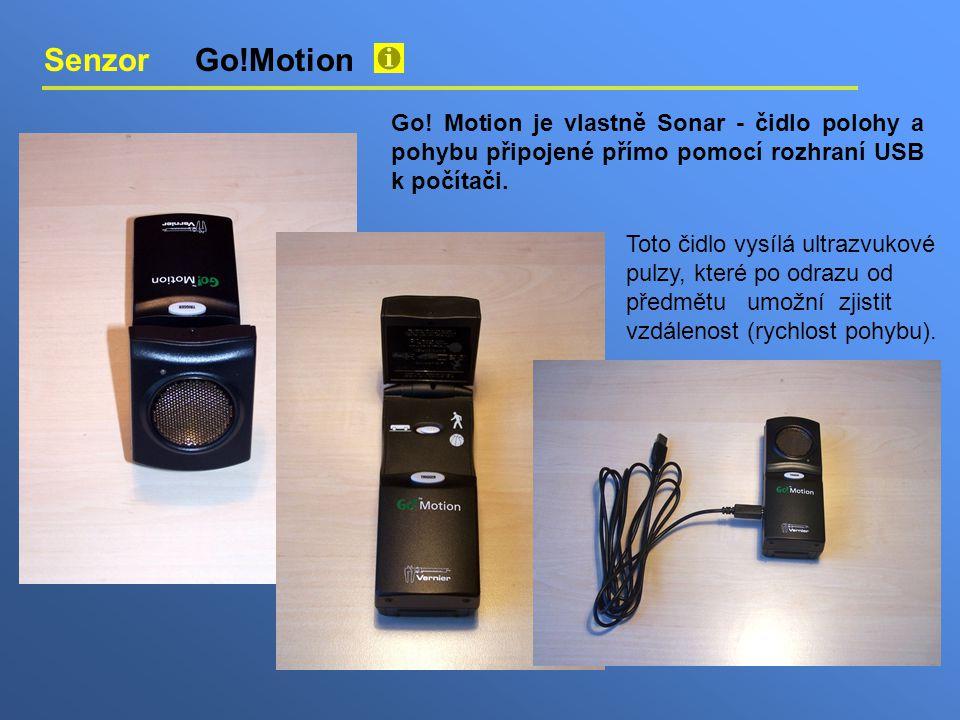Senzor Go!Motion Go! Motion je vlastně Sonar - čidlo polohy a pohybu připojené přímo pomocí rozhraní USB k počítači. Toto čidlo vysílá ultrazvukové pu