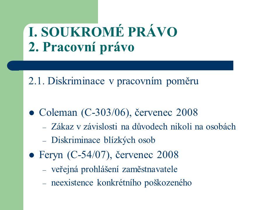 I.SOUKROMÉ PRÁVO 2. Pracovní právo 2.1.