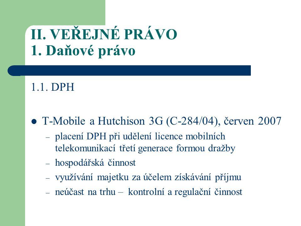II.VEŘEJNÉ PRÁVO 1. Daňové právo 1.2.