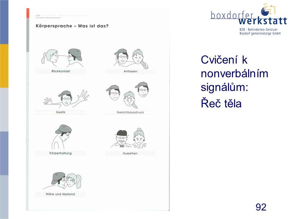 Cvičení k nonverbálním signálům: Řeč těla 92
