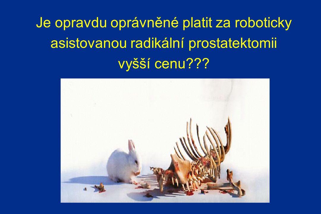 Je opravdu oprávněné platit za roboticky asistovanou radikální prostatektomii vyšší cenu???