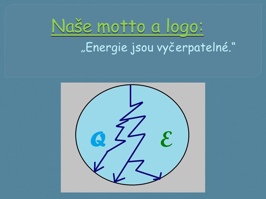 """Naše motto a logo: """"Energie jsou vyčerpatelné."""""""
