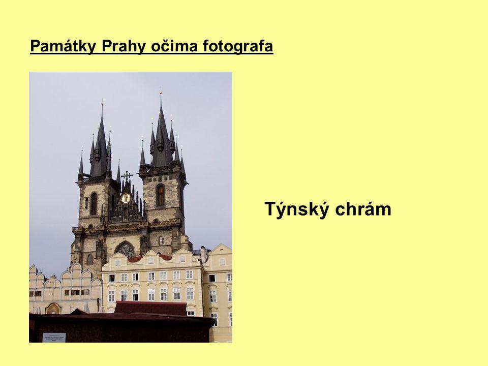 Památky Prahy očima fotografa Týnský chrám