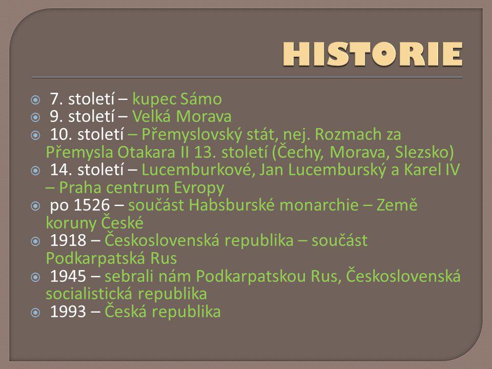  7. století – kupec Sámo  9. století – Velká Morava  10.
